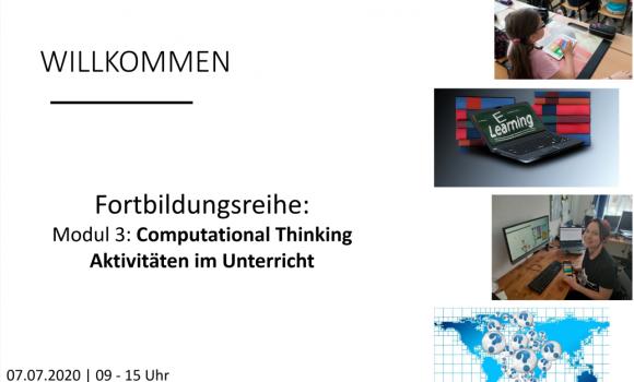"""Nachlese: Fortbildungsreihe """"Computational Thinking Aktivitäten im Unterricht"""" – Modul 3"""